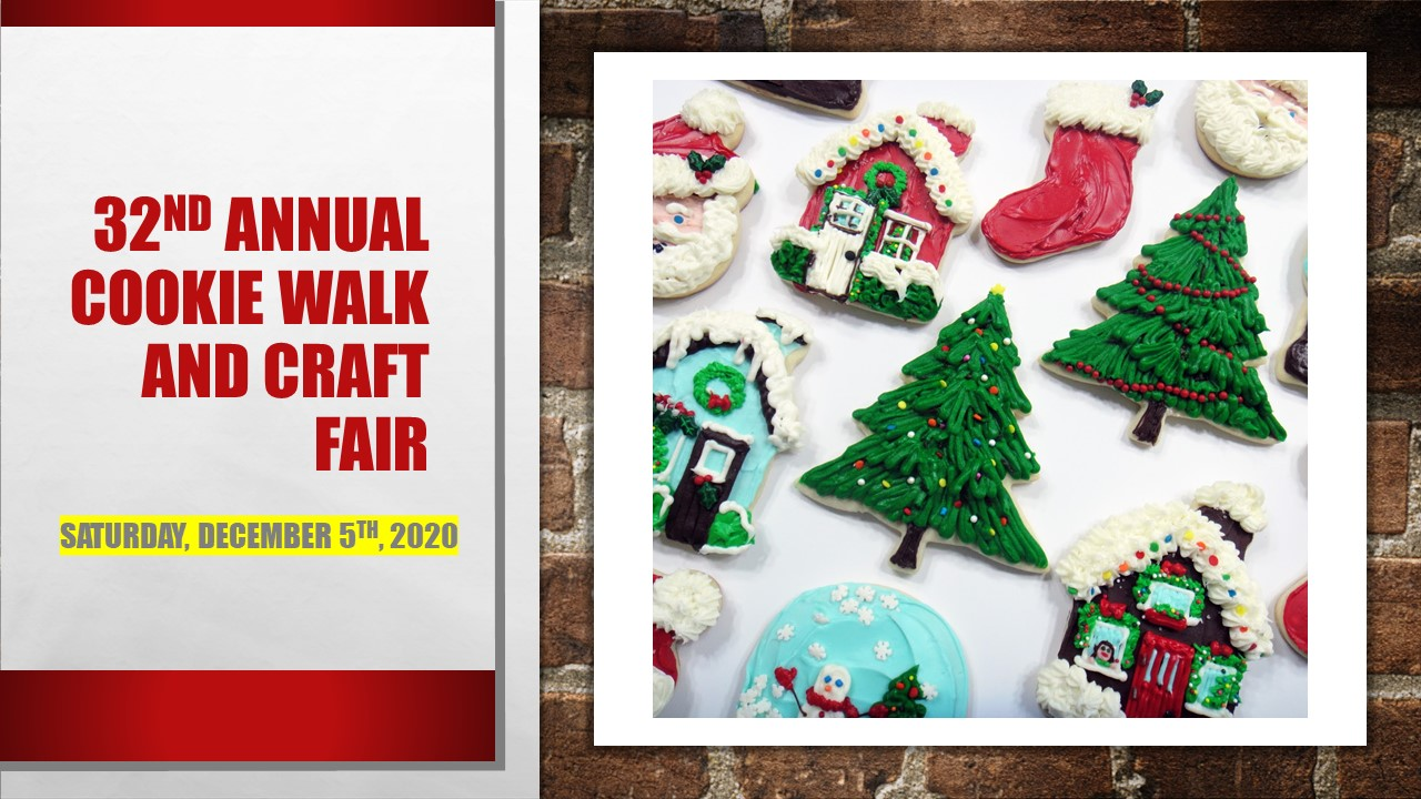 32nd Annual cookie walk and craft fair